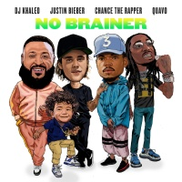 DJ Khaled feat. Justin Bieber & Chance The Rapper & Quavo - No Brainer