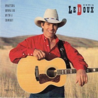Chris LeDoux - Whatcha Gonna Do With A Cowboy
