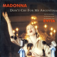 Madonna - Don't Cry For Me Argentina (Album Version)
