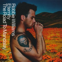 Robbie Williams - Eternity / The Road To Mandalay