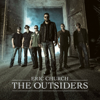 Eric Church - The Outsiders. CD1