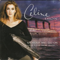 Celine Dion - My Heart Will Go On (Love Theme From 'Titanic')
