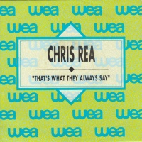 Chris Rea - That's What They Always Say