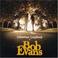 Bob Evans - Friend