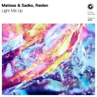 Matisse & Sadko - Light Me Up
