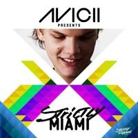 Moguai - Avicii Presents Strictly Miami