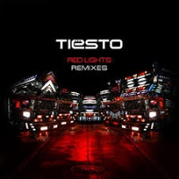 Tiesto - Red Lights (Remixes) - EP