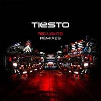 Tiesto - Red Lights (Remixes) - EP