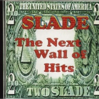 Slade - The Next Wall of Hits CD2