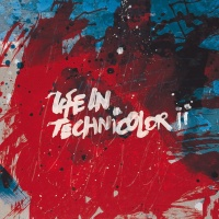 - Life In Technicolor II