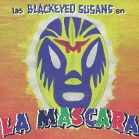 Blackeyed Susans - Oh Yeah, Oh Yeah, Oh No