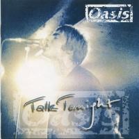 Oasis - Talk Tonight