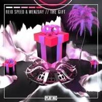 REID SPEED - The Gift (Original Mix)