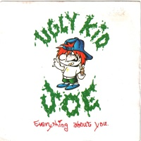 Ugly Kid Joe - Everything About You (Clean Edit)