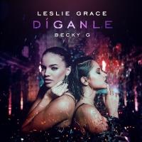 Leslie Grace - Diganle