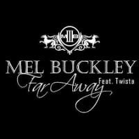 Mel Buckley - Far Away