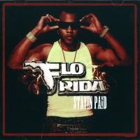 Flo Rida - Stayin Paid