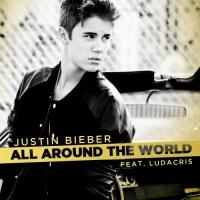Justin Bieber - All Around The World