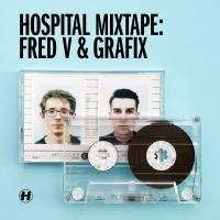 Fred V & Grafix - Hospital Mixtape: Fred V & Grafix