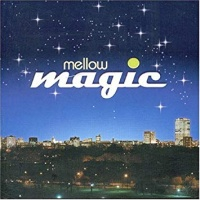 - Mellow Magic
