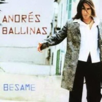 Andres Ballinas - Besame