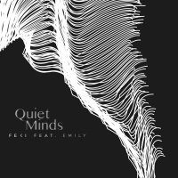 Feki - Quiet Minds