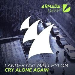 LANDER - Cry Alone Again