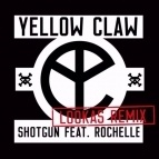 Yellow Claw - Shotgun (Lookas Remix)