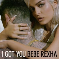 Bebe Rexha - I Got You - Single