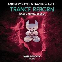 Andrew Rayel - Trance ReBorn (Mark Sixma Remix)