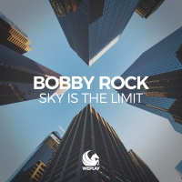 Bobby Rock - Sky Is The Limit