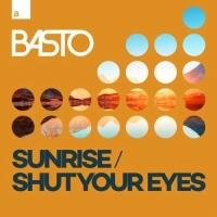 Basto! - Shut Your Eyes