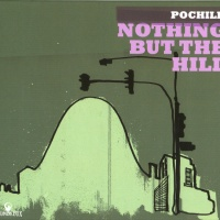 - Nothing But The Hill