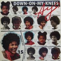 Down On My Knees