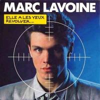 Marc Lavoine - Elle A Les Yeux Revolver...