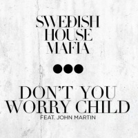 Don't You Worry Child (Acoustic Version)
