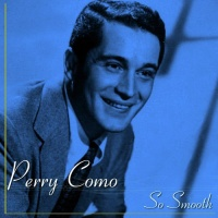 Perry Como - I've Got The World On A String