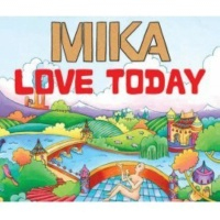 Mika - Love Today