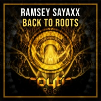 Ramsey Sayaxx - Back To Roots