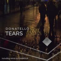 Donatello - Tears (Enamour Remix)