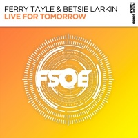 Ferry Tayle - Live For Tomorrow