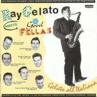 RAY GELATO MEETS THE GOOD FELLAS - Carina
