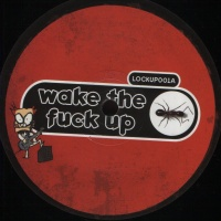 The Prodigy - Wake The Fuck Up