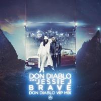 Brave (Don Diablo VIP Mix)