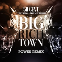 Big Rich Town (Remix)