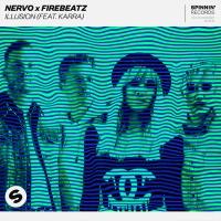 Nervo x Firebeatz feat. Karra - Illusion