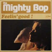 The Mighty Bop - Feeling Good (Vocal)